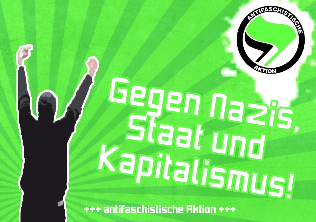 Gegen Nazis, Staat und Kapitalismus